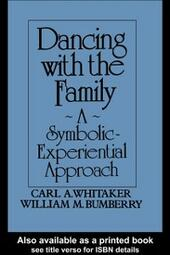 Dancing With The Family: A Symbolic-Experiential Approach