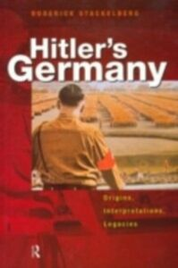 Foto Cover di Hitler's Germany, Ebook inglese di Roderick Stackelberg, edito da Taylor and Francis