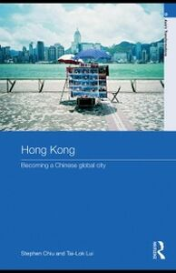 Foto Cover di Hong Kong, Ebook inglese di Stephen Chiu,Tai-Lok Lui, edito da Taylor and Francis