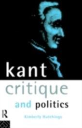Kant, Critique and Politics