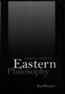 Ebook in inglese Understanding Eastern Philosophy Billington, Ray