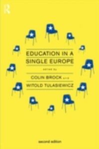 Foto Cover di Education in a Single Europe, Ebook inglese di  edito da Taylor and Francis