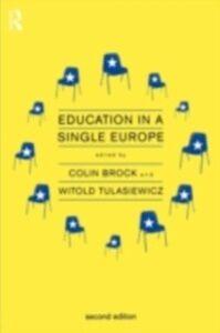 Ebook in inglese Education in a Single Europe -, -