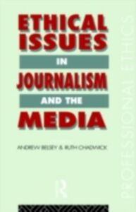 Foto Cover di Ethical Issues in Journalism and the Media, Ebook inglese di  edito da Taylor and Francis