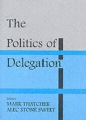 Politics of Delegation