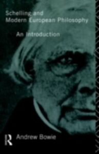 Foto Cover di Schelling and Modern European Philosophy, Ebook inglese di Andrew Bowie, edito da Taylor and Francis