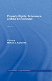 Property Rights, Economics and the Environment