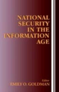 Foto Cover di National Security in the Information Age, Ebook inglese di  edito da Taylor and Francis