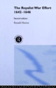 Ebook in inglese Royalist War Effort 1642-1646 Hutton, Ronald
