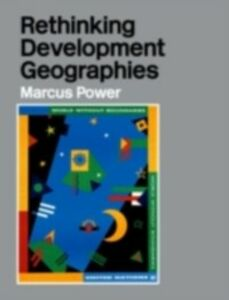 Ebook in inglese Rethinking Development Geographies Power, Marcus