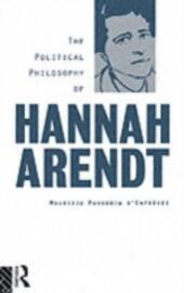 Political Philosophy of Hannah Arendt