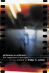 Foto Cover di Violence in Schools, Ebook inglese di  edito da Taylor and Francis