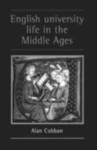 Foto Cover di English University Life in the Middle Ages, Ebook inglese di Alan Cobban, edito da Taylor and Francis