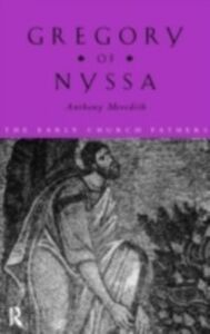 Foto Cover di Gregory of Nyssa, Ebook inglese di Anthony Meredith, edito da Taylor and Francis