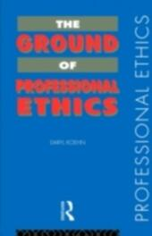 Ground of Professional Ethics