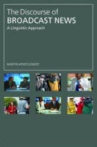 Foto Cover di Discourse of Broadcast News, Ebook inglese di Martin Montgomery, edito da Taylor and Francis