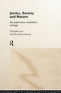 Foto Cover di Justice, Society and Nature, Ebook inglese di Brendan Gleeson,Nicholas Low, edito da Taylor and Francis