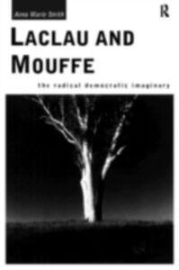 Foto Cover di Laclau and Mouffe, Ebook inglese di Anna Marie Smith, edito da Taylor and Francis