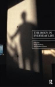 Ebook in inglese Body in Everyday Life -, -