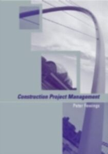 Ebook in inglese Construction Project Management Fewings, Peter