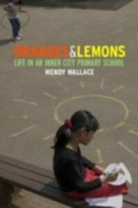 Foto Cover di Oranges and Lemons, Ebook inglese di Wendy Wallace, edito da Taylor and Francis