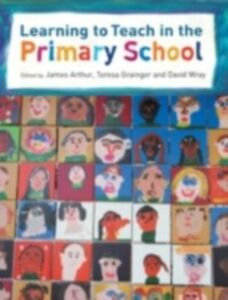 Ebook in inglese Learning to Teach in the Primary School -, -