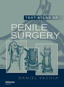 Ebook in inglese Text Atlas of Penile Surgery Yachia, Daniel