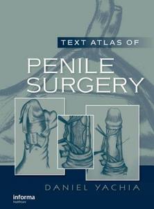 Ebook in inglese Text Atlas of Penile Surgery Yachia, Daniel
