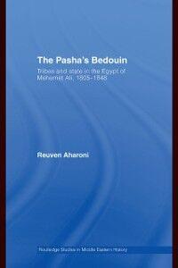 Foto Cover di Pasha's Bedouin, Ebook inglese di Reuven Aharoni, edito da Taylor and Francis