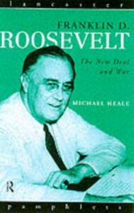 Ebook in inglese Franklin D. Roosevelt Heale, Michael