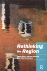 Ebook in inglese Rethinking the Region Allen, John , Charlesworth, with Julie , Cochrane, Allan , Court, Gill