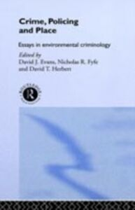 Ebook in inglese Crime, Policing and Place