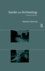 Ebook in inglese Gender and Archaeology Gilchrist, Roberta