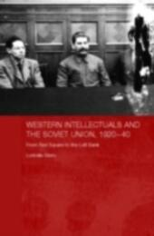 Western Intellectuals and the Soviet Union, 1920-40