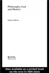 Ebook in inglese Philosophy, God and Motion Oliver, Simon