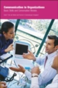 Foto Cover di Communication in Organizations, Ebook inglese di Yvonne Gramsbergen-Hoogland,Henk T. Van der Molen, edito da Taylor and Francis