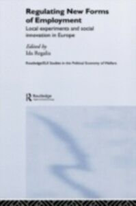 Foto Cover di Regulating New Forms of Employment, Ebook inglese di  edito da Taylor and Francis
