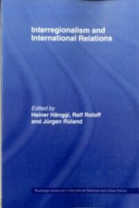 Ebook in inglese Interregionalism and International Relations -, -