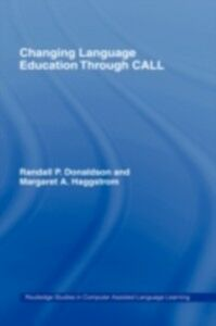 Foto Cover di Changing Language Education Through CALL, Ebook inglese di  edito da Taylor and Francis