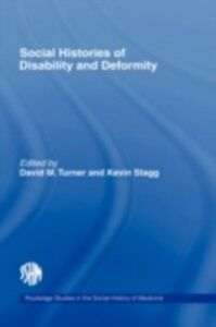 Ebook in inglese Social Histories of Disability and Deformity