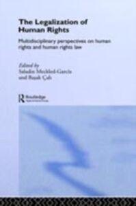 Foto Cover di Legalization of Human Rights, Ebook inglese di  edito da Taylor and Francis
