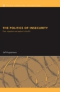 Ebook in inglese Politics of Insecurity Huysmans, Jef