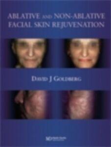 Ebook in inglese Ablative and Non-ablative Facial Skin Rejuvenation Goldberg, David J.