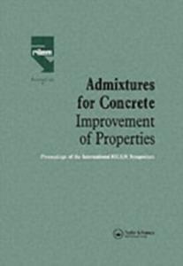 Ebook in inglese Admixtures for Concrete - Improvement of Properties -, -