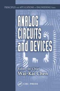 Foto Cover di Analog Circuits and Devices, Ebook inglese di  edito da CRC Press