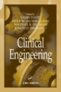 Foto Cover di Clinical Engineering, Ebook inglese di  edito da CRC Press