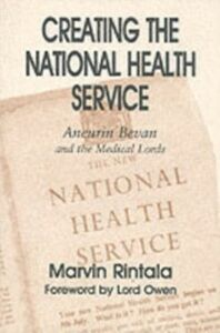 Foto Cover di Creating the National Health Service, Ebook inglese di Marvin Rintala, edito da Taylor and Francis