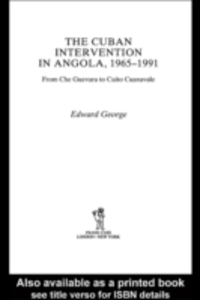 Ebook in inglese Cuban Intervention in Angola, 1965-1991 George, Edward