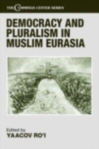 Ebook in inglese Democracy and Pluralism in Muslim Eurasia