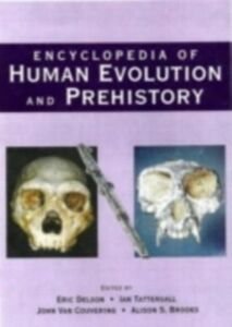 Foto Cover di Encyclopedia of Human Evolution and Prehistory, Ebook inglese di  edito da Taylor and Francis